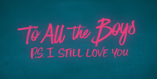 To-All-The-Boys-P.S.-I-Still-Love-You-_-Official-Trailer-_-Netflix-1-19-screenshot-600x303
