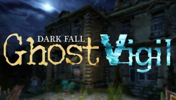 Dark-Fall-Ghost-Vigil-600x344