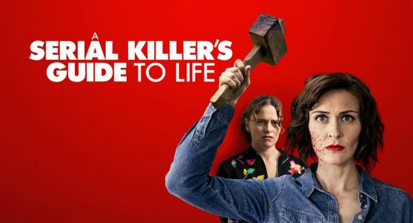 a-serial-killers-guide-to-life-600x325