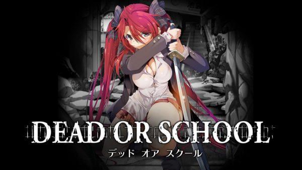 DEAD-OR-SCHOOL-600x338