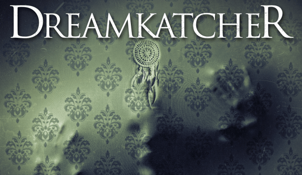 Dreamkatcher-600x348