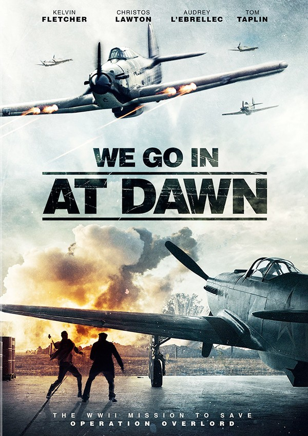 WE-GO-IN-AT-DAWN