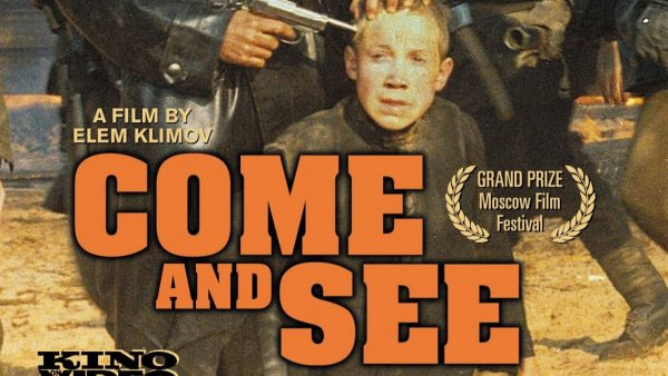 come-and-see-poster-600x338
