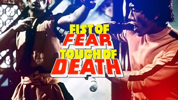 fist-of-fear-touch-of-death-header-600x338