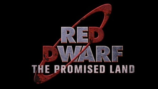 red-dwarf-the-promised-land-600x337