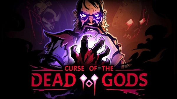 Curse-of-the-Dead-Gods-600x337