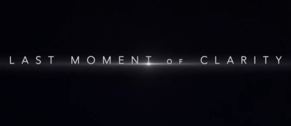 Last-Moment-Of-Clarity-Arrives-on-DVD-Digital-and-On-Demand-May-19-from-Lionsgate-1-54-screenshot-600x260