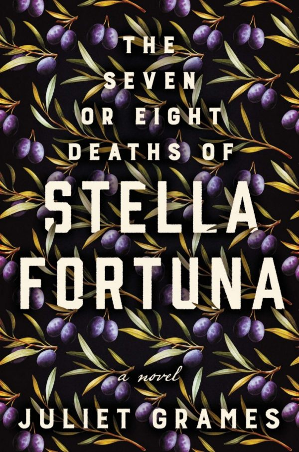 The-Seven-or-Huit-Deaths-of-Stella-Fortuna-by-Juliet-Grames-600x907