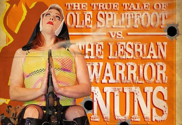 The-True-Tale-of-Ole-Splitfoot-vs.-the-Lesbian-Warrior-Nuns-of-the-Great-White-North-1-1-600x413