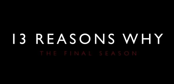 13-Reasons-Why_-Final-Season-_-Official-Trailer-_-Netflix-2-0-screenshot-600x291