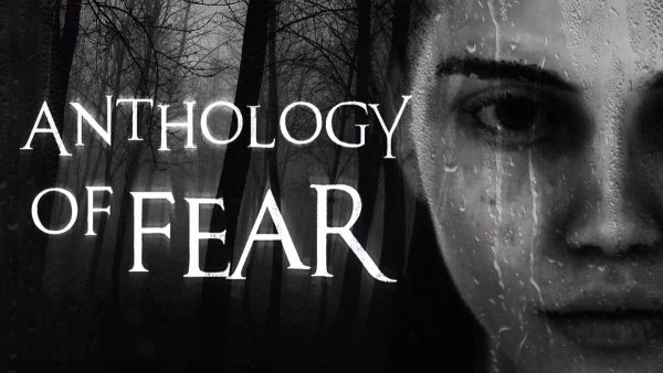 Anthology-of-Fear-01-press-material-600x338