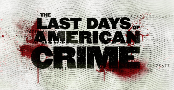The-Last-Days-of-American-Crime-_-Official-Trailer-_-Netflix-1-34-screenshot-600x311