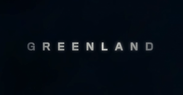 Greenland-Official-Trailer-Coming-Soon-2-22-screenshot-600x312