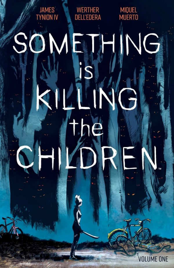 Something-is-Killing-the-Children-Vol.-1-600x922