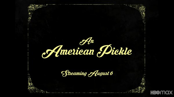 An-American-Pickle-_-Official-Trailer-_-HBO-Max-2-28-screenshot-600x337