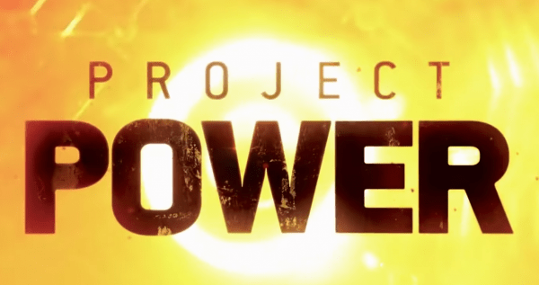Netflixs-Project-Power-Exclusive-Official-Clip-_-Comic-Con-2020-1-13-screenshot-600x317