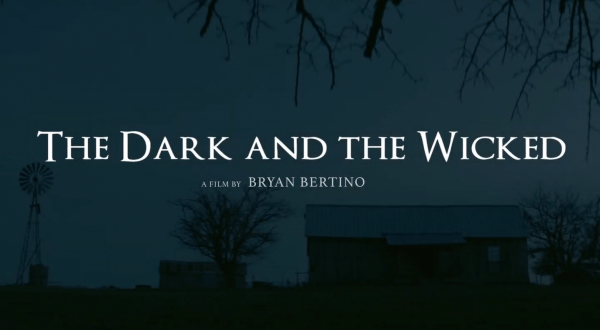 THE-DARK-AND-THE-WICKED-Official-Trailer-1-52-screenshot-600x330