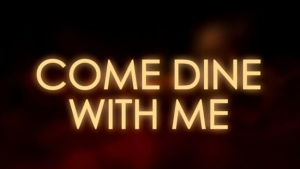 Come-Dine-With-Me-600x338