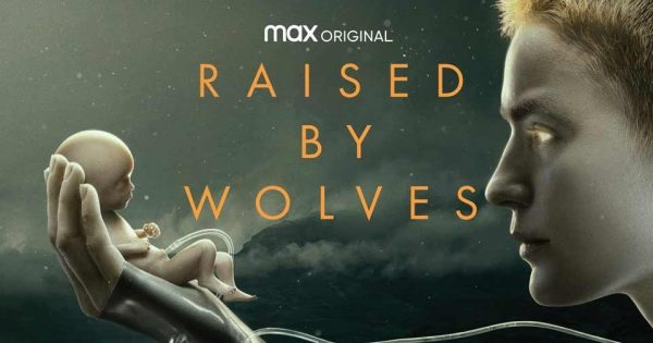 Raised_by_Wolves_poster-600x315