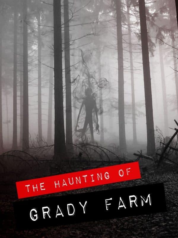 THE-HAUNTING-OF-GRADY-FARM-1-1-600x800