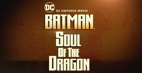 Batman_-Soul-of-the-Dragon_-Exclusive-Official-Trailer-2021-Michael-Jai-White-Mark-Dacascos-1-36-screenshot-600x312