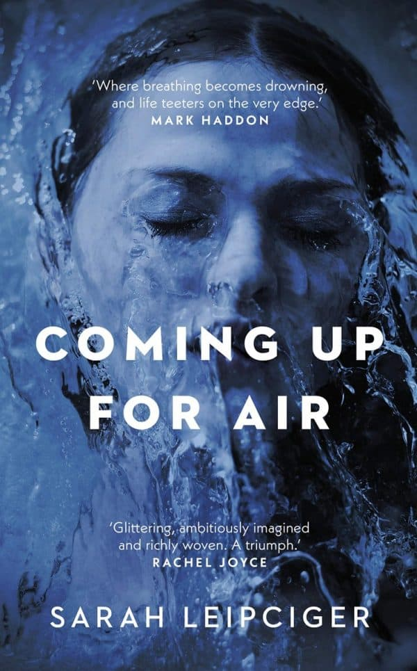 Coming-Up-for-Air-by-Sarah-Leipciger-600x965