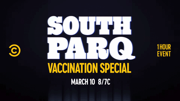 South-ParQ-Vaccination-Special_-Promo-_-All-New-Episode-March-10-0-13-screenshot-600x338