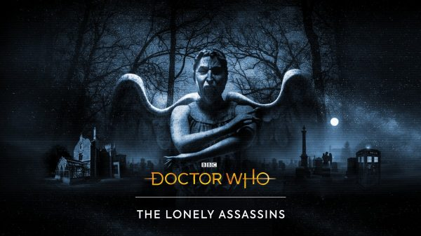 Doctor-Who_-The-Lonely-Assassins-key-art-600x337