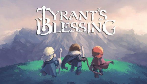 Tyrants-Blessing-600x344