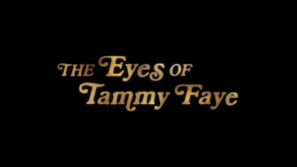 THE-EYES-OF-TAMMY-FAYE-_-Official-Trailer-_-In-Theaters-September-17-2-16-screenshot-600x338